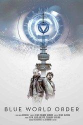 Смотреть Голубой мировой порядок онлайн в HD качестве 720p