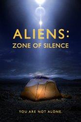Смотреть Пришельцы: Зона тишины онлайн в HD качестве