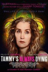 Смотреть Тэмми всегда умирает онлайн в HD качестве 720p