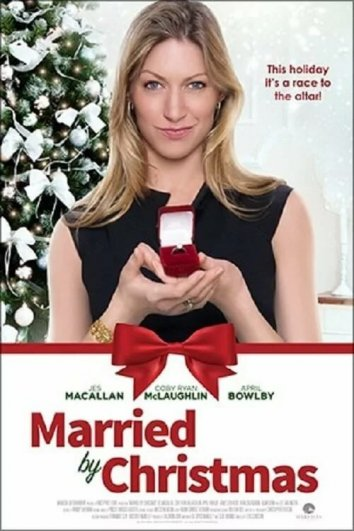 Смотреть Выйти замуж до Рождества онлайн в HD качестве 720p