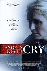 Смотреть Ангелы не Плачут онлайн в HD качестве 720p
