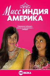 Смотреть Мисс Индия Америка онлайн в HD качестве