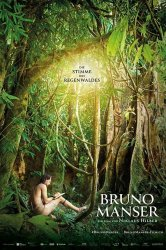 Смотреть Бруно Мансер - Голос тропического леса онлайн в HD качестве 720p