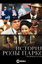 Смотреть История Розы Паркс онлайн в HD качестве