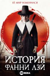 Смотреть История Фанни Лэй онлайн в HD качестве 720p