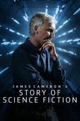 Смотреть История научной фантастики с Джеймсом Кэмероном онлайн в HD качестве 720p