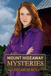 Смотреть Загадки Маунт Хайдэвей: Бывшие и неприятности онлайн в HD качестве 720p