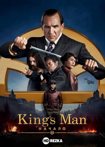 Смотреть King's man: Начало онлайн в HD качестве 720p