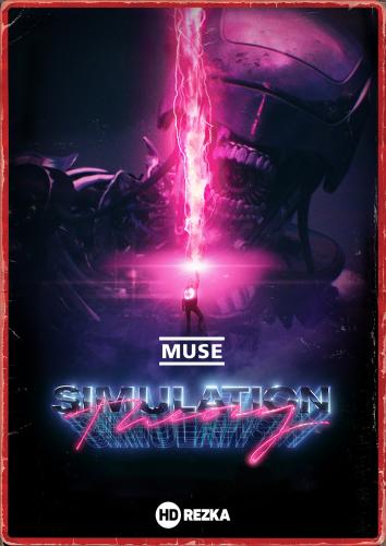 Смотреть Muse: Simulation Theory онлайн в HD качестве 720p