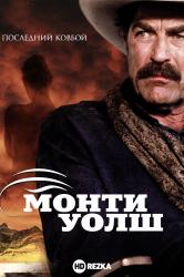 Смотреть Монти Уолш онлайн в HD качестве 720p
