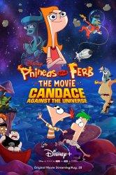 Смотреть Финес и Ферб: Кэндис против Вселенной онлайн в HD качестве 720p