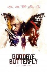 Смотреть Прощай, бабочка онлайн в HD качестве 720p