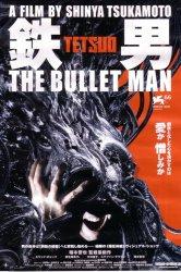 Смотреть Тэцуо: Человек-пуля онлайн в HD качестве 720p