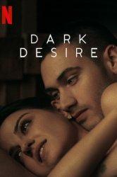 Смотреть Тёмное желание онлайн в HD качестве 720p