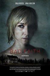 Смотреть Плохая вера онлайн в HD качестве 720p