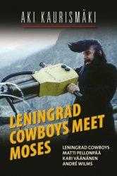 Смотреть Ленинградские ковбои встречают Моисея онлайн в HD качестве 720p