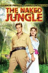 Смотреть Обнаженные джунгли онлайн в HD качестве 720p