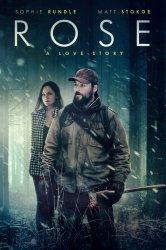 Смотреть Роуз: История любви онлайн в HD качестве 720p