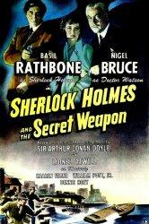 Смотреть Шерлок Холмс и секретное оружие онлайн в HD качестве 720p
