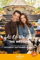Смотреть От всего сердца: Свадьба онлайн в HD качестве