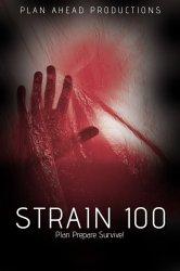 Смотреть Штамм 100 онлайн в HD качестве 720p