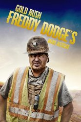 Смотреть Золотая лихорадка: Золотой прииск Фредди Доджа онлайн в HD качестве 720p
