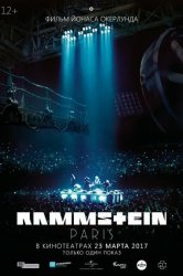 Смотреть Rammstein: Париж онлайн в HD качестве 720p