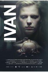 Смотреть Иван онлайн в HD качестве 720p
