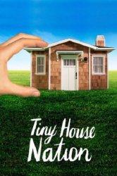 Смотреть Нация уютных домиков онлайн в HD качестве 720p