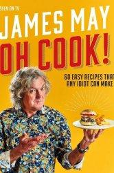 Смотреть Джеймс Мэй: О, повар! онлайн в HD качестве 720p