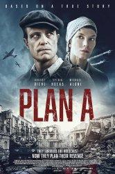Смотреть План А онлайн в HD качестве 720p