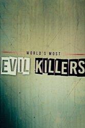 Смотреть Самые злые убийцы в Мире онлайн в HD качестве 720p